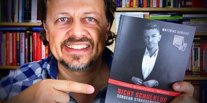 Matthias Aumann Buch – Nicht schulklug, sondern strassenschlau