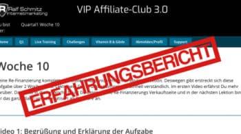 Erfahrungsbericht Vip Affiliate Club 3.0 von Ralf Schmitz nach 10 Wochen