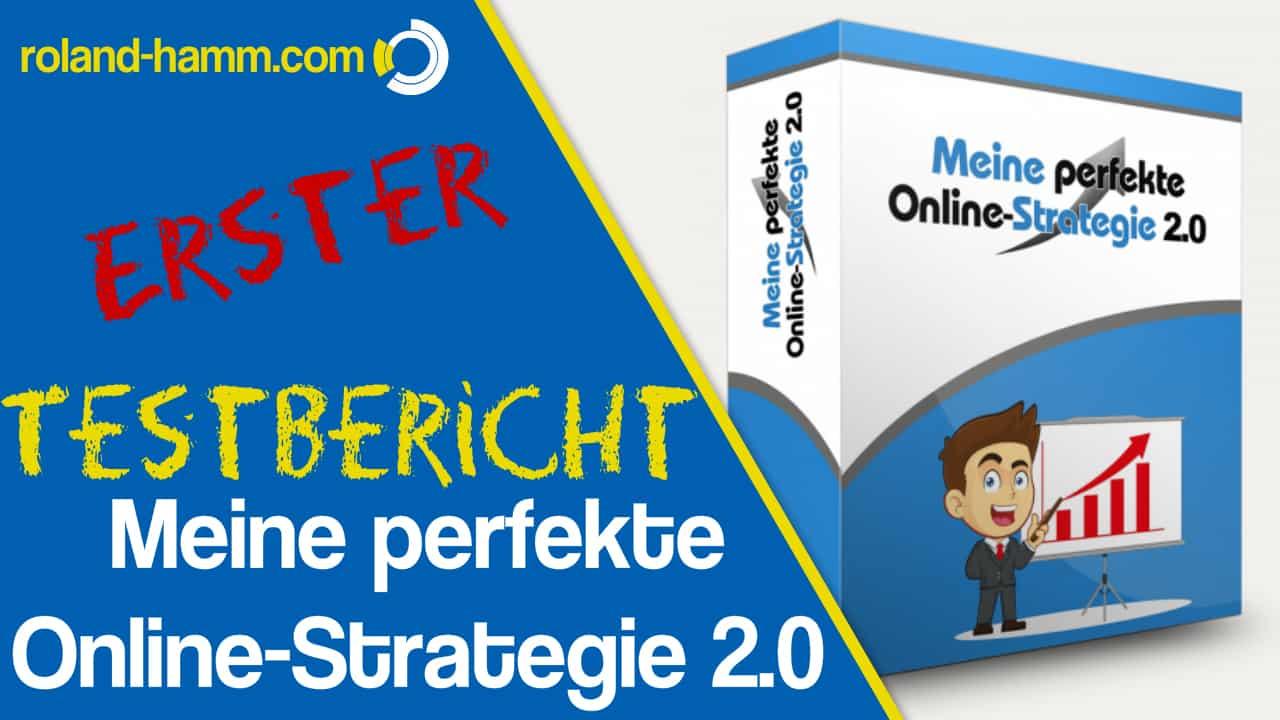 Meine perfekte Online-Strategie 2.0 Erfahrungen und mein erster Eindruck