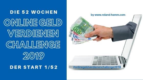 Online Geld verdienen Challenge 2019 mit Case Study 1/52