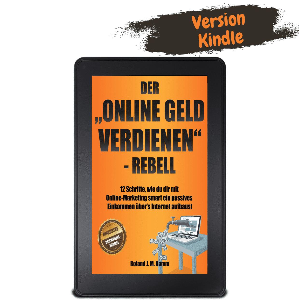 Der online Geld verdienen Rebell als Kindle eBook bestellen