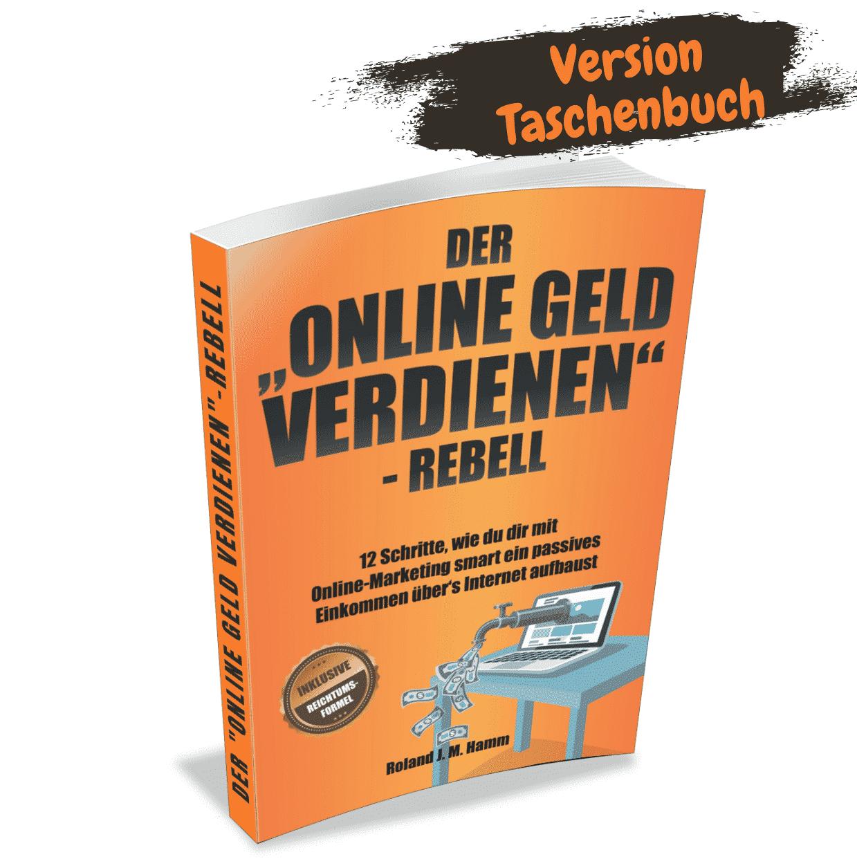 Der online Geld verdienen Rebell als Taschenbuch bestellen